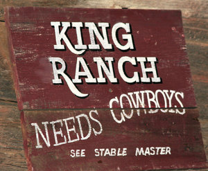 King Ranch Sign: Old King Ranch sign