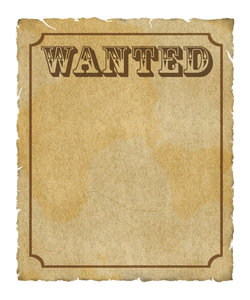 Wanted Poster: Grungy parchment poster: Wanted with border. Lots of ...