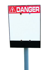 Danger! Sign